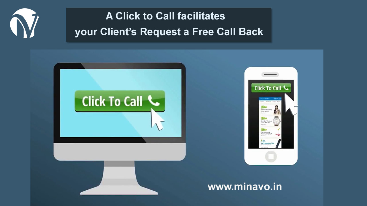 A Click to Call facilitates your client's request a free call back
