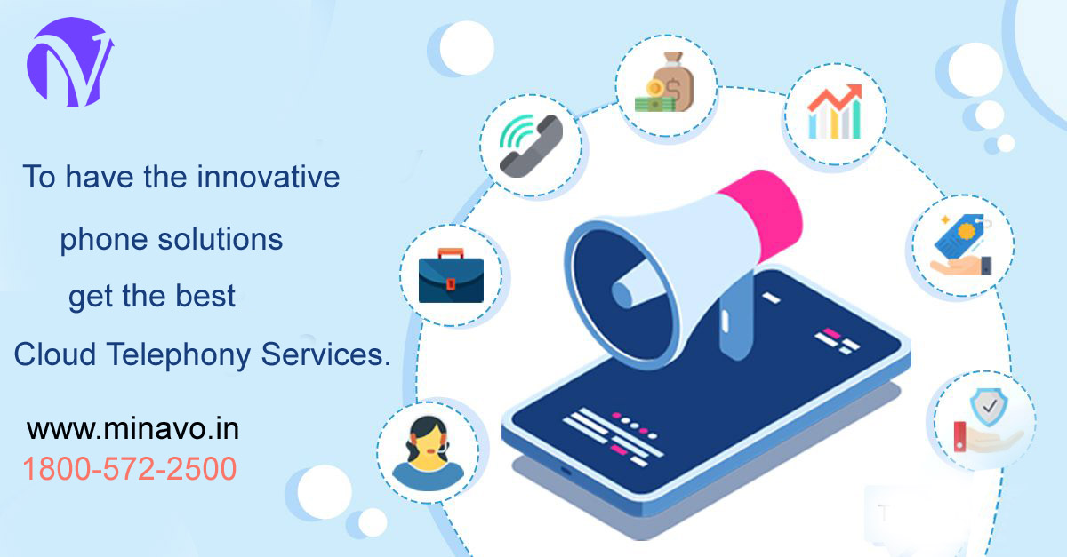 To have the innovative phone solutions get the best Cloud Telephony Services.