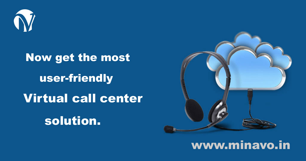 Now get the most user-friendly Virtual call center solution.