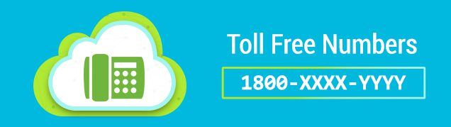 Toll Free Numbers- Everything you need to know