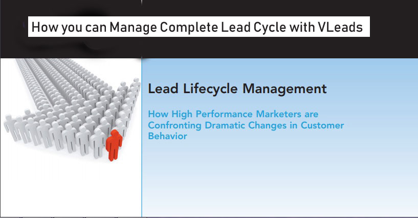 How you can Manage Complete Lead Cycle with VLeads