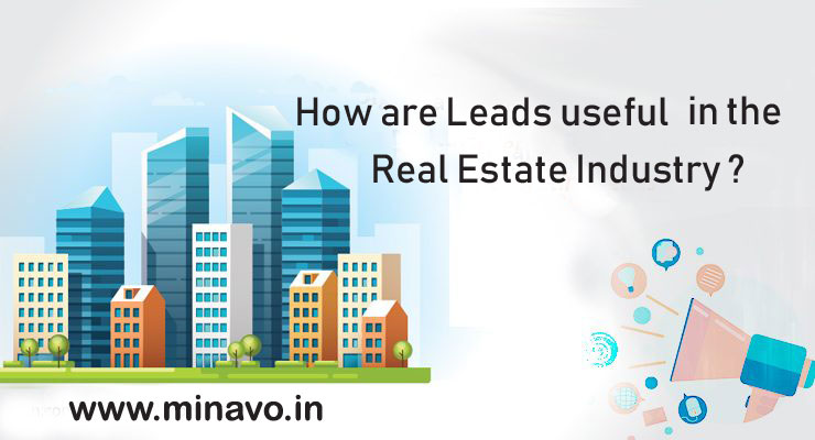 How are Leads useful in the Real Estate Industry