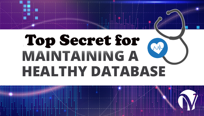 Top Secret for Maintaining a Healthy Database