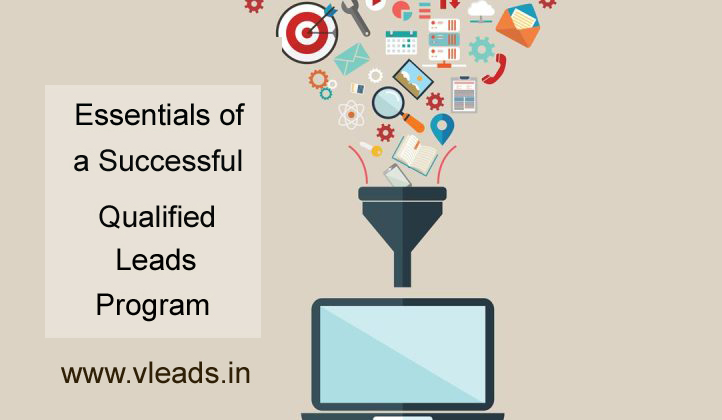 Essentials of a Successful Qualified Leads Program