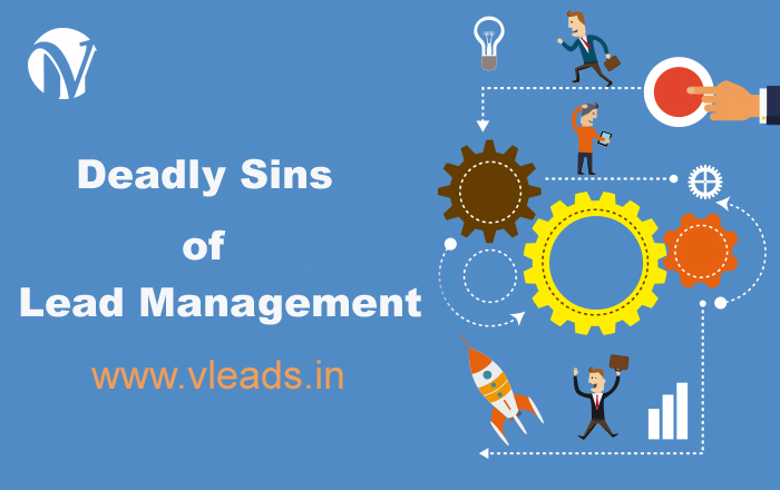 Deadly Sins of Lead Management